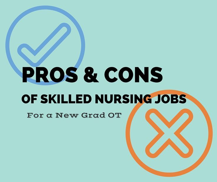 pros and cons of OTs working skilled nursing jobs