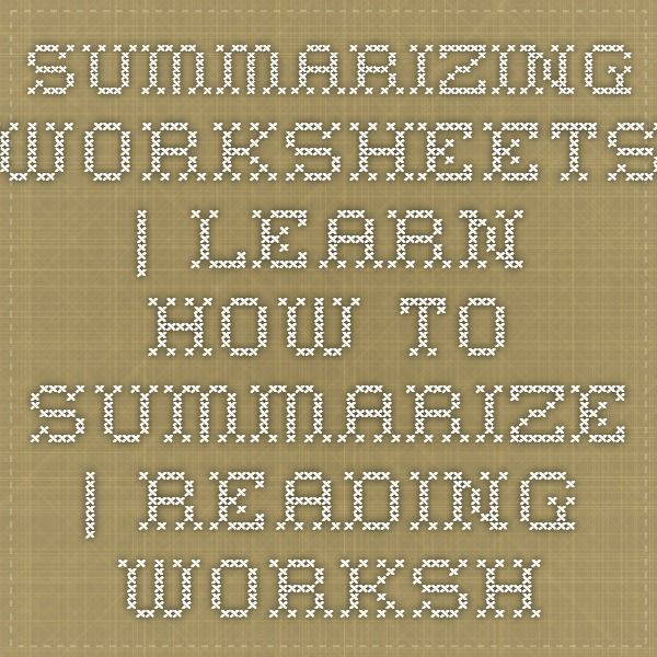 Summarizing Worksheets   Learn How to Summarize   Reading Worksheets - Simple instructions for summary writing.