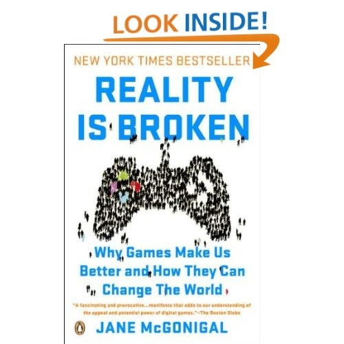 Amazon.com: Reality Is Broken: Why Games Make Us Better and How They Can Change the World (9780143120612): Jane McGonigal: Books