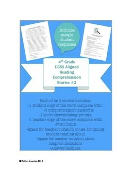 4th grade CCSS ELA Aligned Reading Comprehension Stories #2 The perfect way to assess students' reading comprehension. Includes 4 stories that have a teacher copy, student copy, comprehension questions, spelling list and more! Sample answers included as well.