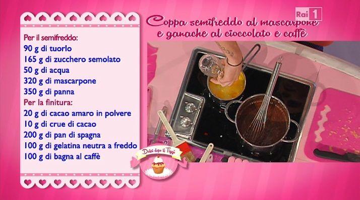 La ricetta della coppa semifreddo al mascarpone con ganache al cioccolato e caffè di Luca Montersino del 17 ottobre 2014 - Dolci dopo il tiggì