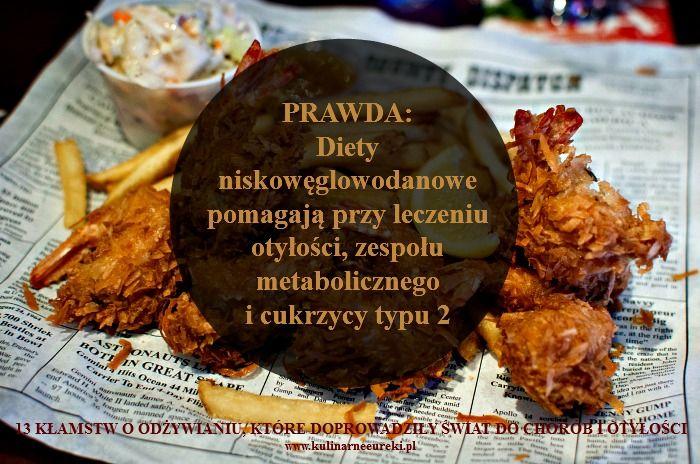 13 Kłamstw o odżywianiu - dieta niskowęglowodanowa