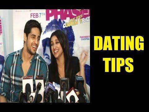 Sidharth Malhotra and Parineeti Chopra's DATING TIPS.