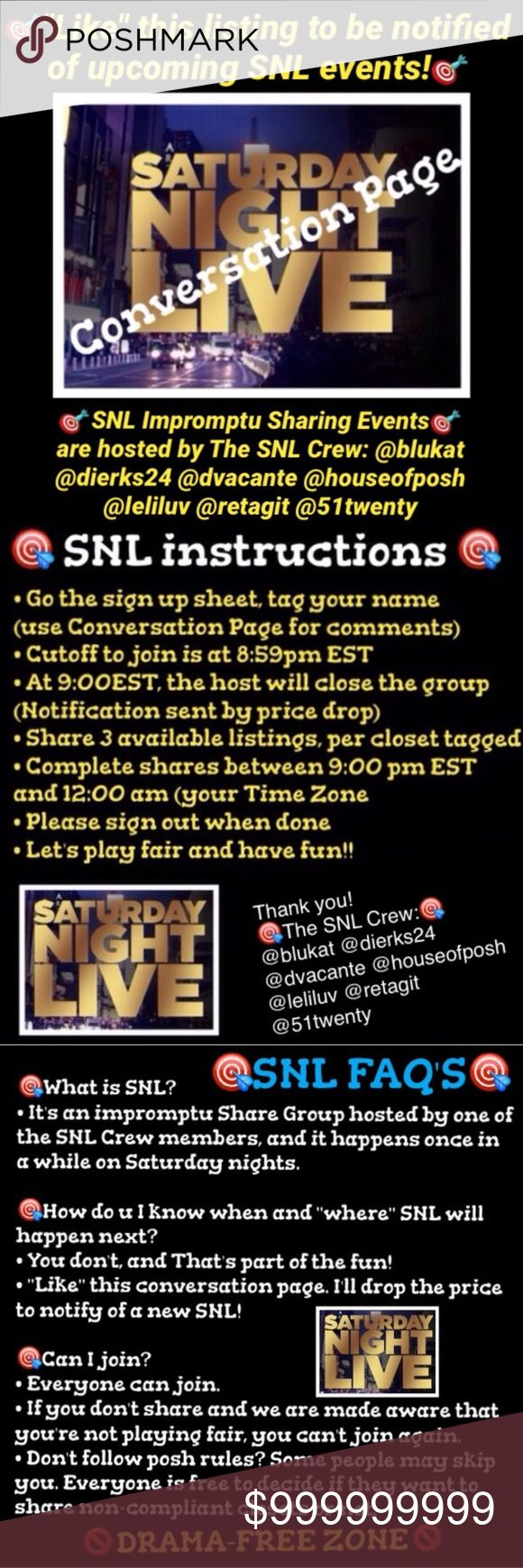 SNL Conversation Page Please TAG your name to be notified of upcoming SNL share nights 🎯 SNL is an impromptu share group happening on Saturday night in one of the host's closet 🎯 In which closet will it be? When will SNL be hosted again? Exactly! Finding out is all part of the fun! 🎯 Make sure to TAG your name and you can be informed! Other