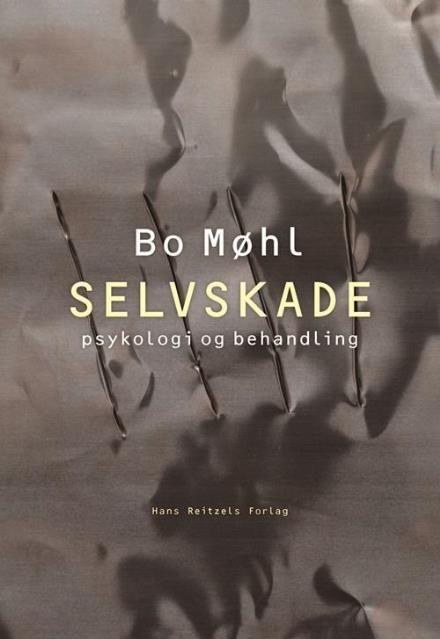 Selvskade af Bo Møhl (Bog) - køb hos Saxo