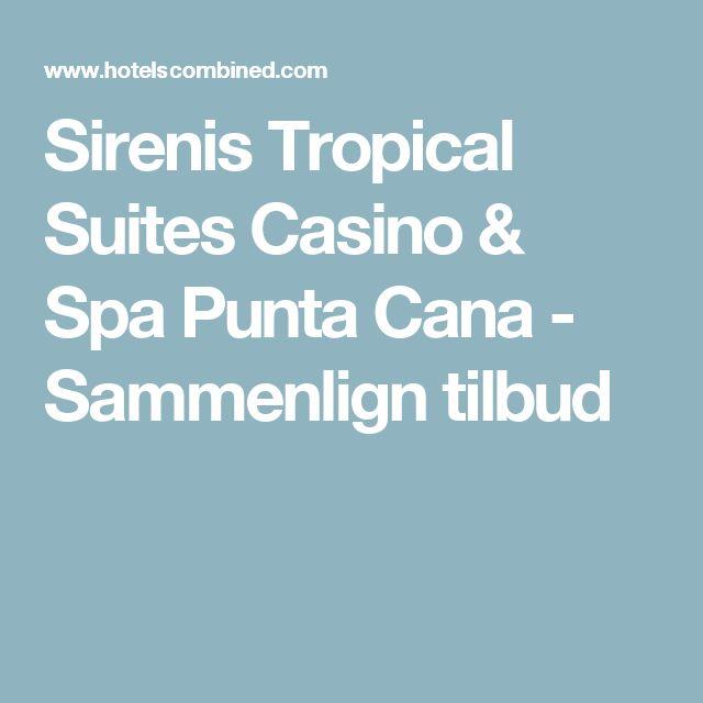 Sirenis Tropical Suites Casino & Spa Punta Cana - Sammenlign tilbud
