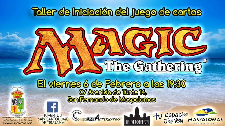 Área de Cultura y Acción Social de San Bartolomé de Tirajana: Taller de Iniciación del juego de cartas MAGIC The...