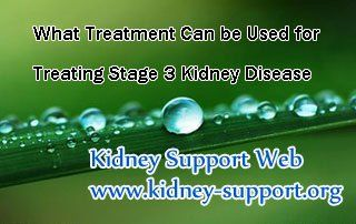 What treatment can be used for treating stage 3 kidney disease? In fact, stage 3 is the vital stage of kidney disease, without good control it may fall into kidney failure, even Uremia rapidly. However, if you can take proper treatment timely, the progression of this disease can be delayed and you can have a chance to reverse it.