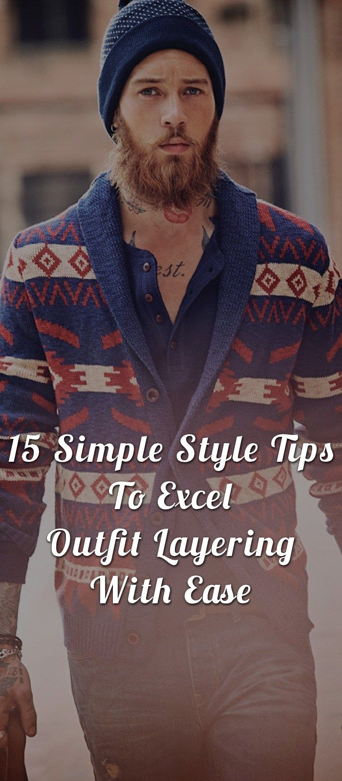 7 Outfit Layering Ideas For Men S Everyday Styling Layering Outfits Mens Fashion Rugged Mens Fashion White