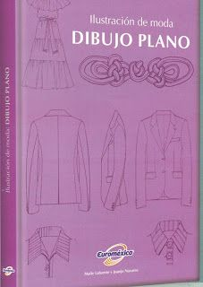 LIBROS DVDS CD-ROMS ENCICLOPEDIAS EDUCACIÓN PREESCOLAR PRIMARIA SECUNDARIA PREPARATORIA PROFESIONAL: ILUSTRACION DE MODA DIBUJO PLANO DISEÑO DE MODAS