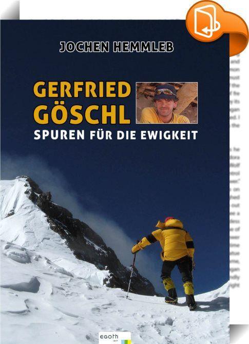 Gerfried Göschl    ::  Für den österreichischen Alpinismus bedeutete die Jahreswende 2011/2012 sowohl einen Hoch- als auch einen Tiefpunkt. Hochpunkt war Ende August 2011, als die Öberösterreicherin Gerlinde Kaltenbrunner als erste Frau, alle 14 Achttausender ohne Sauerstoffgerät bestieg. Tiefpunkt war Anfang März 2012, als der Steirer Gerfried Göschl bei dem Versuch, als erster Mensch einen Achttausender im Winter über eine neue Route zu besteigen und zu überschreiten, starb. Gerfried...