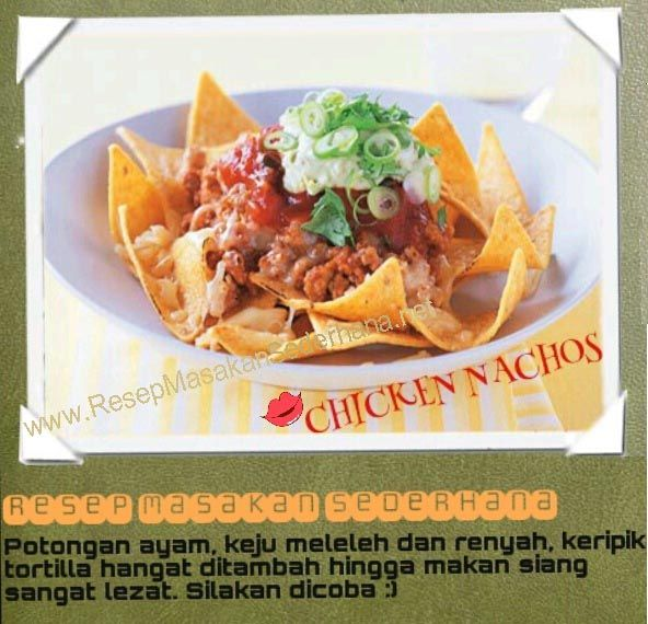 Resep Masakan Sederhana - Chicken Nachos  Video Cara Masak : http://www.youtube.com/watch?v=fGwIcywfoMM#t=269  NB : website (http://ResepMasakanSederhana.net/) kami dalam proses pembuatan  #resep#masakan#sederhana#makanan#meksiko#tortilla#sauce#enak#mexicofood#daging#tomat#salsa#cheese#keju