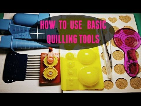 HOW TO USE BASIC QUILLING TOOLS - crimping tool, quilling coach,stencil, quilling comb,mini mold - YouTube