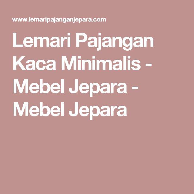 Lemari Pajangan Kaca Minimalis - Mebel Jepara - Mebel Jepara