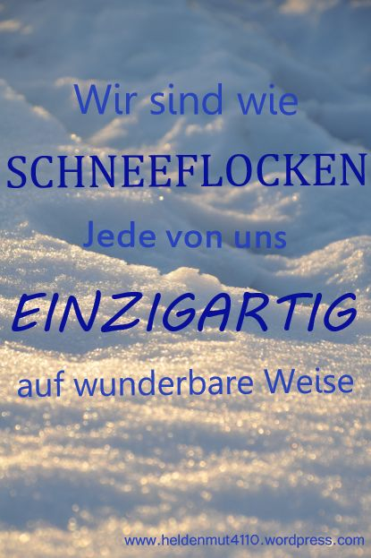 Weißer als Schnee | Heldenmut | Quotes, Be yourself quotes ...