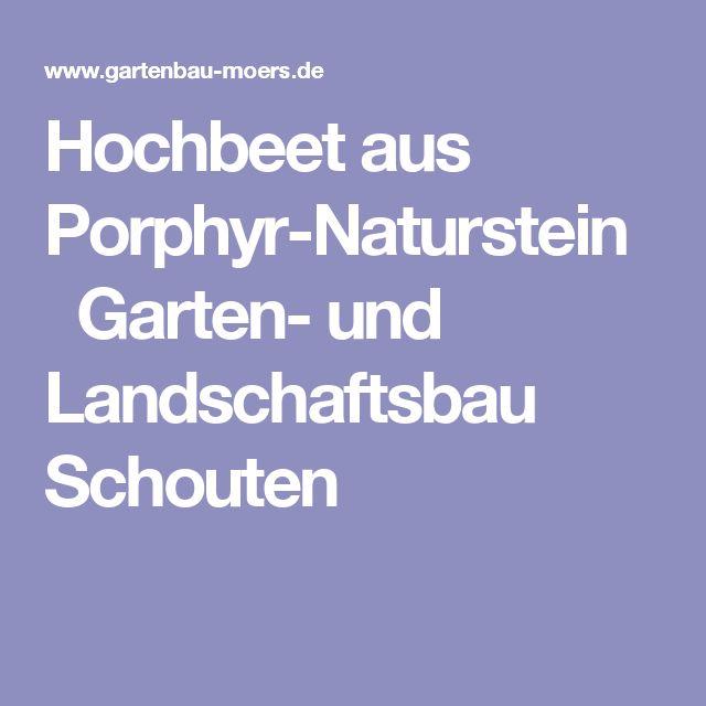 Fancy Hochbeet aus Porphyr Naturstein Garten und Landschaftsbau Schouten