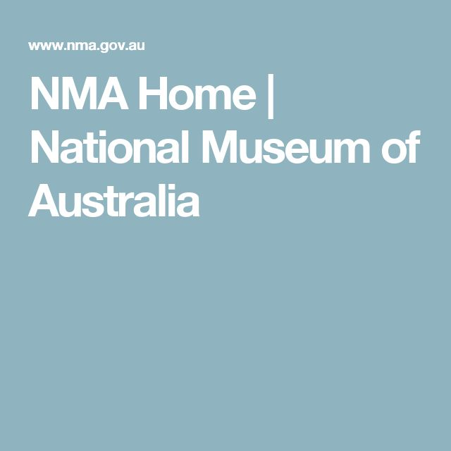 NMA Home   National Museum of Australia