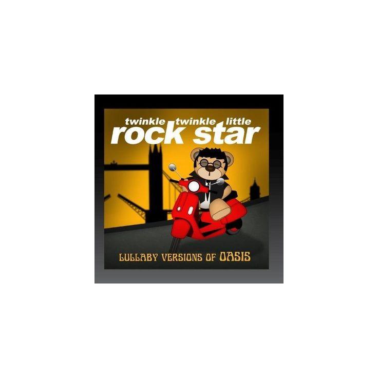 Twinkle Twinkle Little Rock Star - Lullaby Versions of Oasis (CD)
