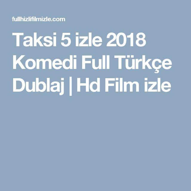 Taksi 5 izle 2018 Komedi Full Türkçe Dublaj | Hd Film izle