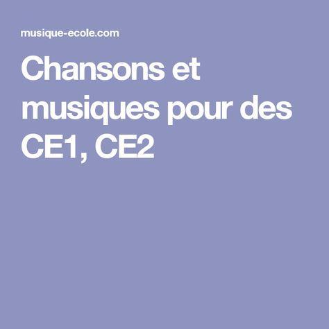 Chansons et musiques pour des CE1, CE2