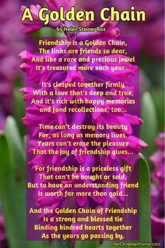 Friday Friendship Day - A Friendship Poem (A Golden Chain) by Helen Steiner Rice #poems #friendship