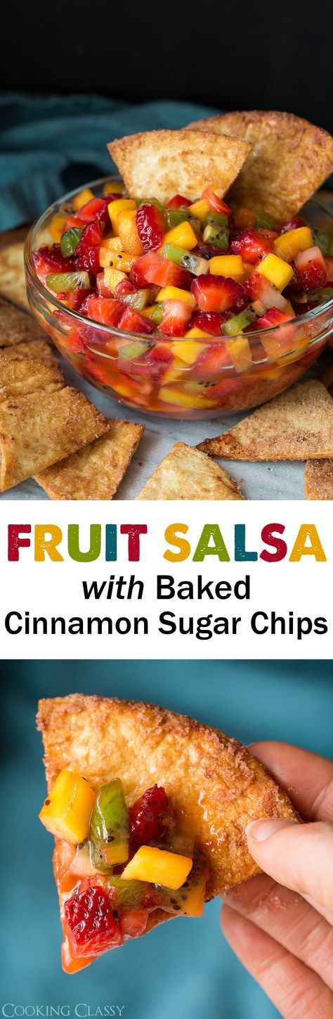 Fruit Salsa with Baked Cinnamon Sugar Chips - Cooking Classy