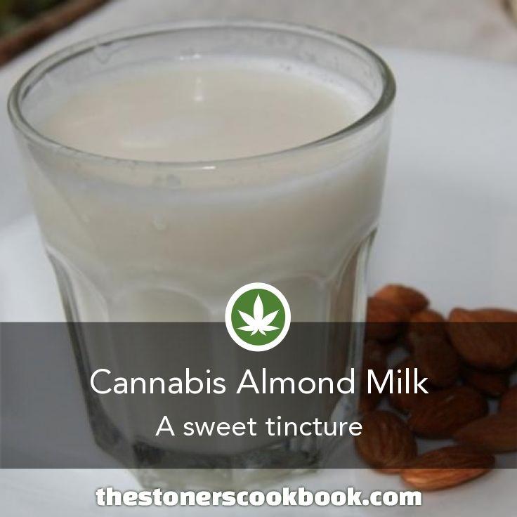 Cannabis Almond Milk from the The Stoner's Cookbook (http://www.thestonerscookbook.com/recipe/cannabis-almond-milk)