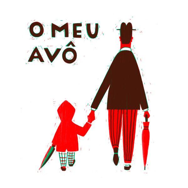 O MEU AVÔ - Ilustrações de Catarina Sobral