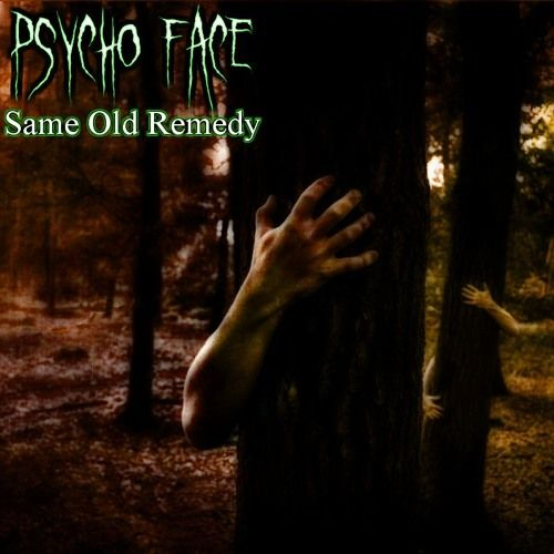 Same Old Remedy by Psycho Face #music