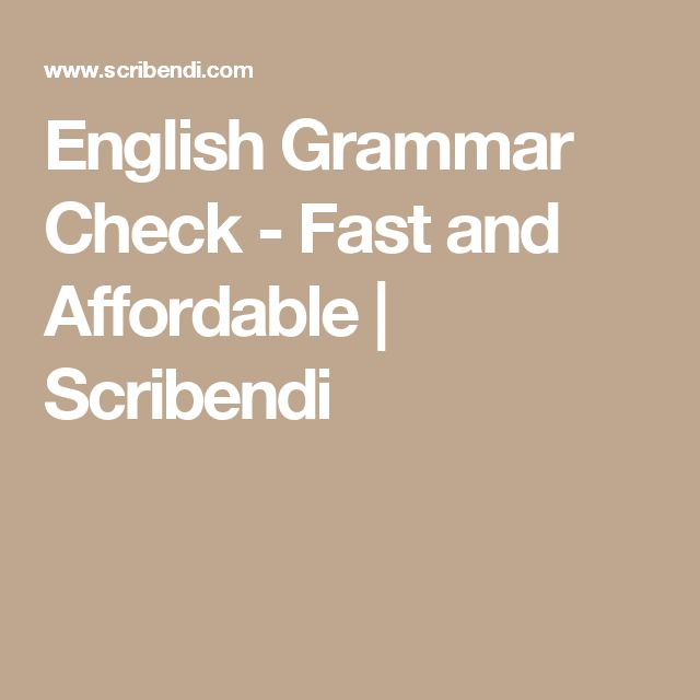 English Grammar Check - Fast and Affordable | Scribendi