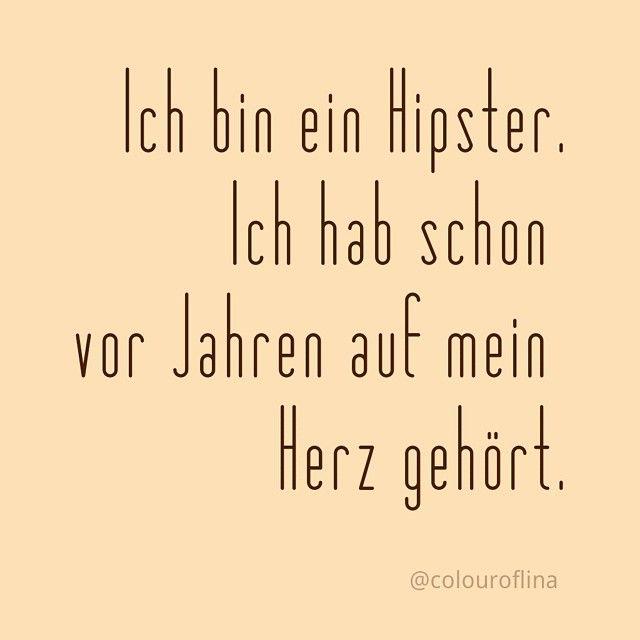 instagram spruch: @colouroflina - #spruch #hipster mit #herz <3