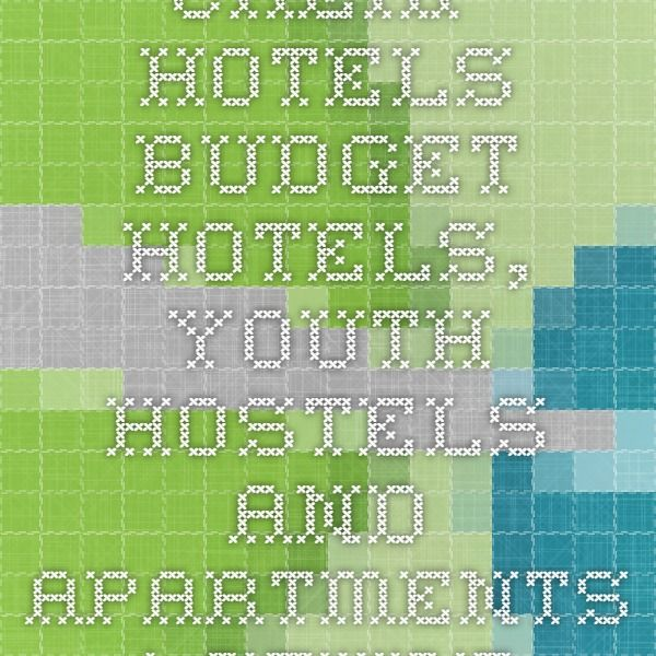 Budget Hotels, Youth Hostels And Apartments
