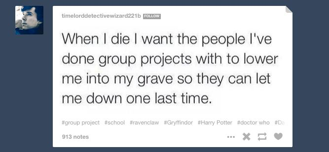 13 Emotional Stages Of Surviving A Group Project