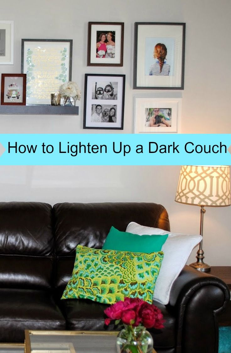 How to make a dark couch look more airy and bright