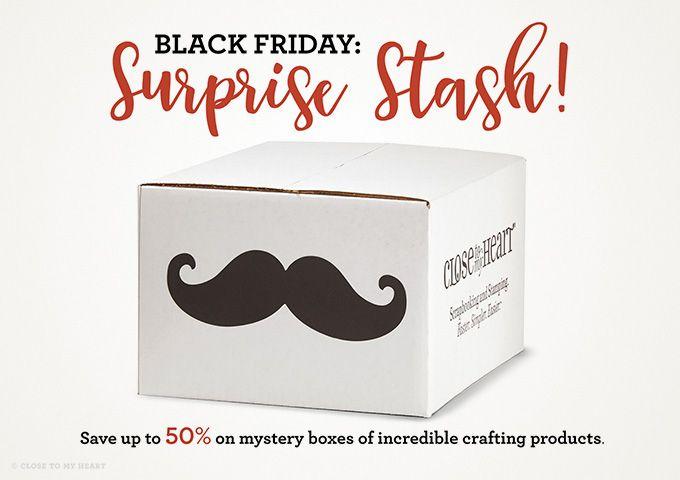 Black Friday: Surprise Stash!