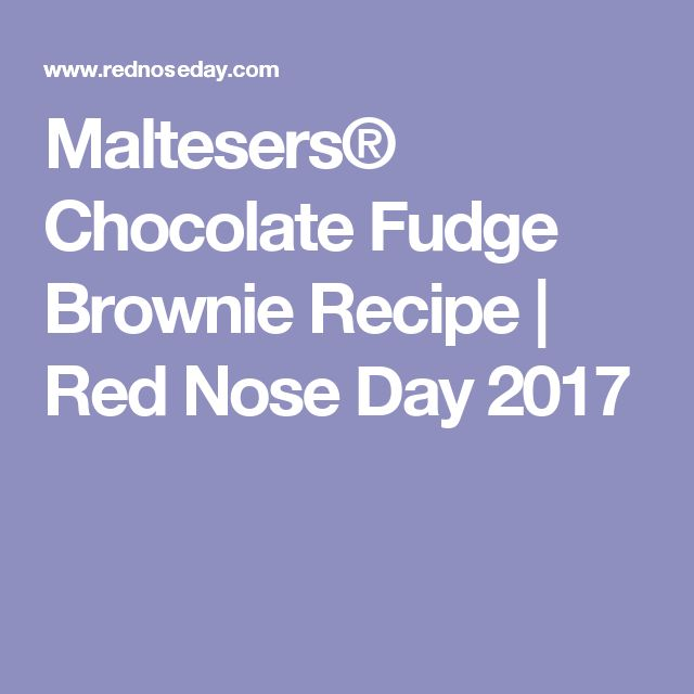 Maltesers® Chocolate Fudge Brownie Recipe | Red Nose Day 2017