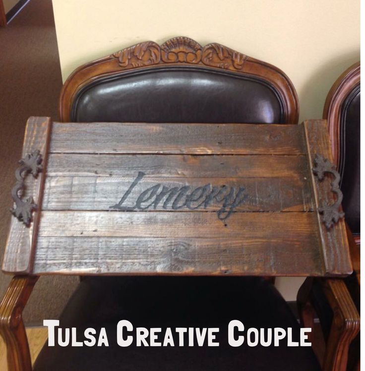 $50 Personalized handmade reclaimed trays. TulsaCreativeCouple.com or find  us on Facebook. https - 17 Best Images About Tulsa Creative Couple On Pinterest Logos