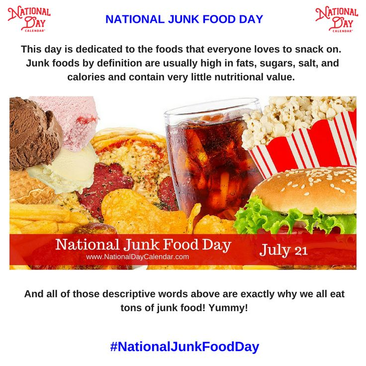NATIONAL JUNK FOOD DAY July 21 Food, Foods to avoid
