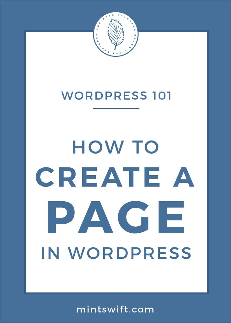 How to create a page in WordPress | How to design page in WordPress | WordPress 101 | WordPress for beginners | WordPress tutorial | How to add a new page in WordPress | How to preview and publish a page in WordPress | How to add page to menu in WordPress | WordPress page attributes explained | WordPress design | What Is A Difference Between Posts And Pages In WordPress | Website design | Blog Design | MintSwift | Adrianna Glowacka | MintSwift Design