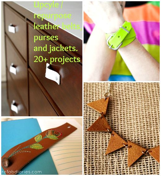 Upcycle/Repurpose: Leather belts, purses and jackets!