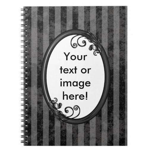 http://www.zazzle.com/black_grey_dark_vintage_frame_notebooks-130500075606882038?rf=238523064604734277 Black Grey Dark Vintage Frame Notebooks - This notebook has a black and grey striped, grunge background which looks faded and old. Place your name inside the shiny black frame with leaves and swirly vines growing from it.