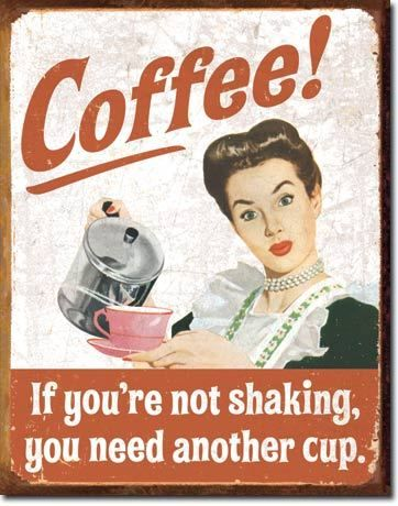 Coffee Shaking Funny Tin Sign Wall Kitchen Home Office