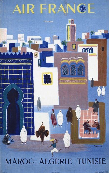 "Bernard VILLEMOT, ""Air France, Maroc Algérie Tunisie"" (1952) - Maroc Désert Expérience tours http://www.marocdesertexperience.com"