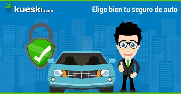 Cómo elegir el seguro para tu auto que te convenga más #KueskiTips #Seguros