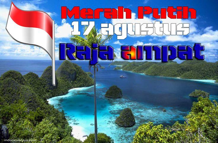 17 agustus raja ampat island indonesia