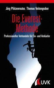 Die Everest-Methode | Professionelles Verhandeln für Ein- und Verkäufer – – –