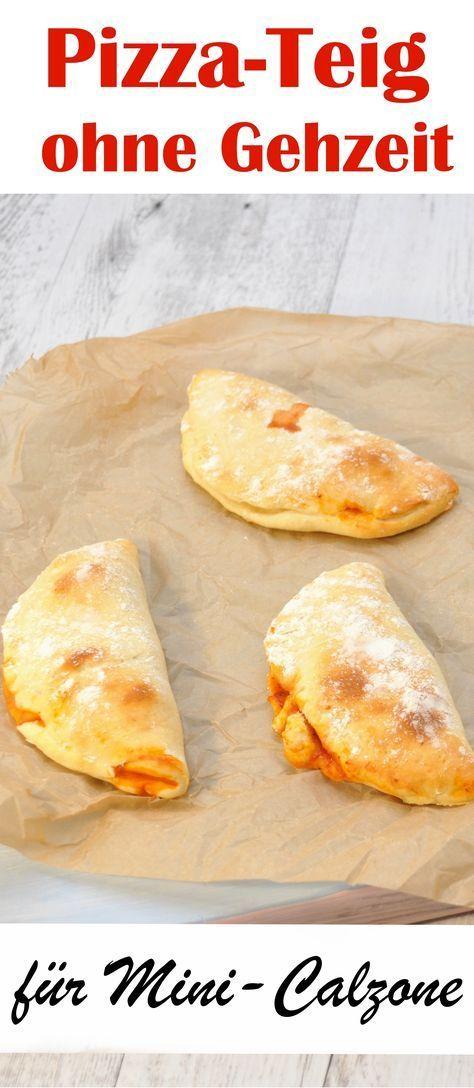 Für spontane Pizzagelüste: Pizzateig ohne Gehzeit für Mini Calzone