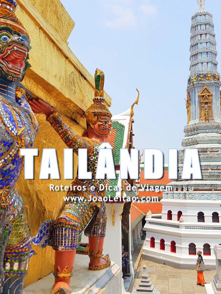 Visitar Tailândia – Roteiros e Dicas de Viagem