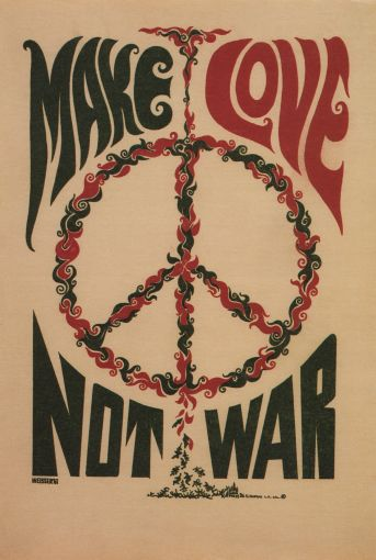 """make love, not war"" by artist unknown, 1967"