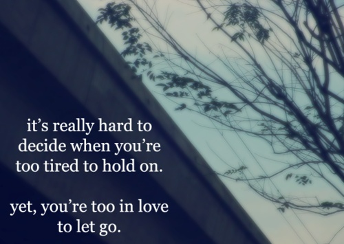 relationship, love, letting go, moving on Quotes